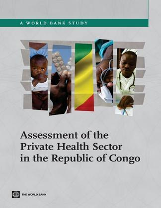 Assessment of the Private Health Sector in the Republic of Congo