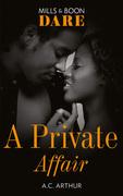 A Private Affair (Mills & Boon Dare)