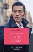 His Convenient New York Bride (Mills & Boon True Love)