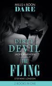Dirty Devil / The Fling: Dirty Devil / The Fling (Mills & Boon Dare)