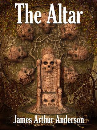 The Altar: A Novel of Horror