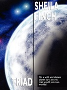 Triad: A Science Fiction Novel