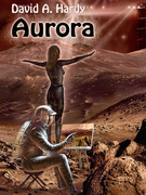 Aurora: A Child of Two Worlds: A Science Fiction Novel