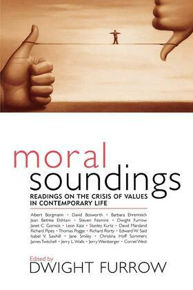Moral Soundings: Readings on the Crisis of Values in Contemporary Life