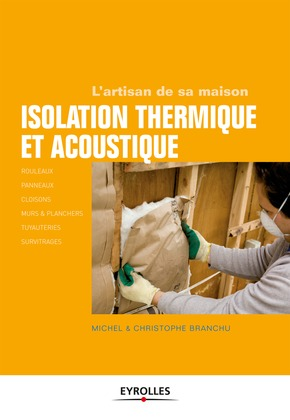 Isolation thermique et acoustique
