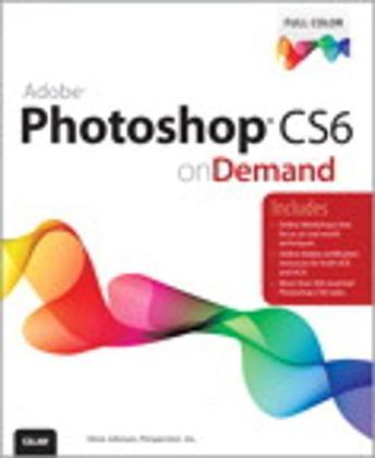Adobe Photoshop CS6 on Demand, 2/e