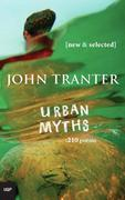 Urban Myths: 210 Poems: New & Selected
