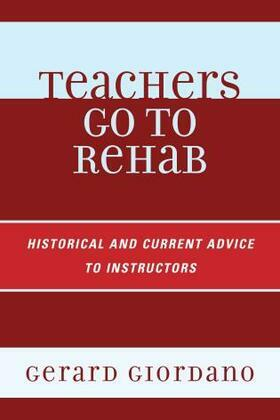 Teachers Go to Rehab