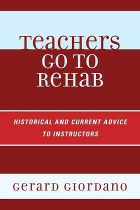 Teachers Go to Rehab