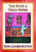 The BOOK of TEDDY BEARS - Adventures of the Teddy Bears