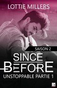 Since Before - Saison 2 Partie 1