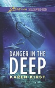 Danger In The Deep (Mills & Boon Love Inspired Suspense)