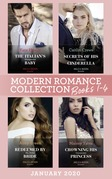 Modern Romance January 2020 Books 1-4: The Italian's Unexpected Baby (Secret Heirs of Billionaires) / Secrets of His Forbidden Cinderella / Redeemed by His Stolen Bride / Crowning His Convenient Princess (Mills & Boon e-Book Collections)