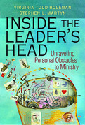 Inside the Leader's Head: Unraveling Personal Obstacles to Ministry