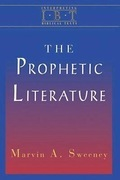 The Prophetic Literature (Interpreting Biblical Texts Series)