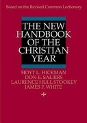 The New Handbook of the Christian Year: Based on the Revised Common Lectionary