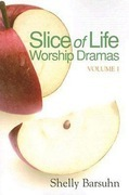 Slice of Life Worship Dramas Volume 1