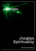 Jungian Spirituality: The only introduction you'll ever need