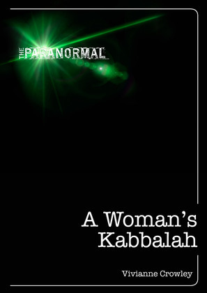 A Woman's Kabbalah: Kabbalah for the 21st Century