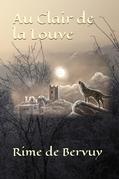Au Clair de la Louve