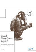 Quand Notre Cousin Cogite !