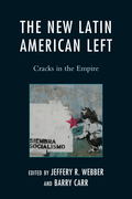 The New Latin American Left: Cracks in the Empire