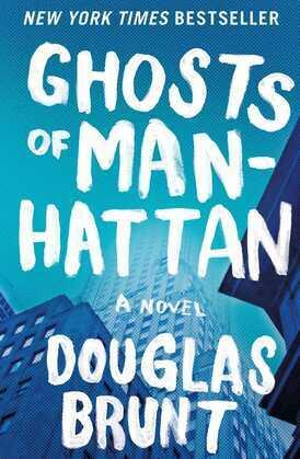 Ghosts of Manhattan: A Novel