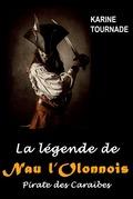 La légende de Nau l'Olonnois