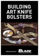Building Art Knife Bolsters