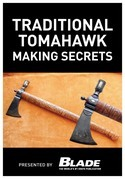 Traditional Tomahawk Making Secrets