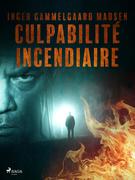 Culpabilité incendiaire