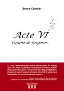 ACTE VI - Cyrano de Bergerac