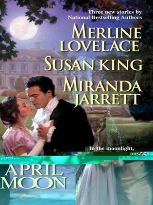Merline Lovelace - April Moon: Sailor's Moon\White Fire\The Devil's Own Moon