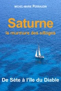 Saturne ou le murmure des sillages