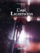 Ever Lightwess - Partie 1