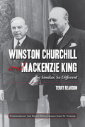 Winston Churchill and Mackenzie King: So Similar, So Different