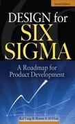 Design for Six Sigma : A Roadmap for Product Development