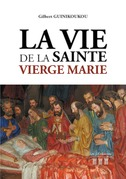 La Vie de la Sainte Vierge Marie