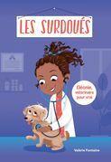 Les Surdoués: Éléonie, vétérinaire pour vrai
