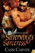 The Silverwing's Sorceress
