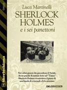 Sherlock Holmes e i sei panettoni