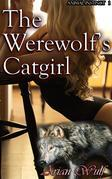 The Werewolf's Catgirl