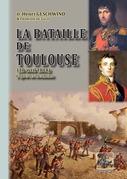 La bataille de Toulouse (10 avril 1814)