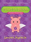 Violet in Bloom (A Flower Power Book #2)