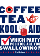 Coffee, Tea, or Kool-Aid