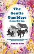 The Gentle Gamblers
