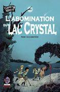 l'Abomination du lac Crystal