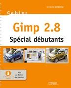 Gimp 2.8 - Spécial débutants