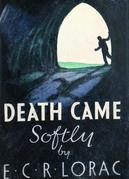 Death Came Softly