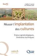 Réussir l'implantation des cultures